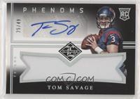 Tom Savage #/49