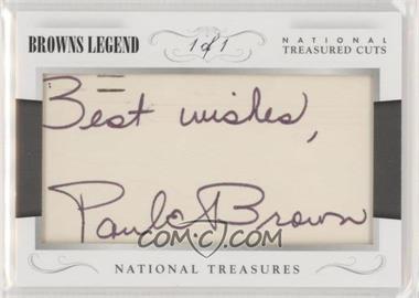 2014 Panini National Treasures - National Treasured Cuts #17 - Paul Brown /1