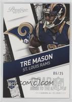Tre Mason #/25