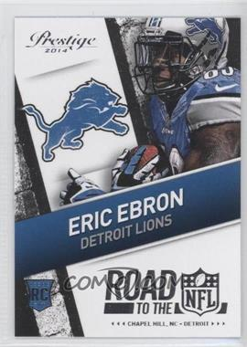 2014 Panini Prestige - Road to the NFL #20 - Eric Ebron
