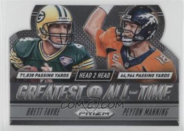 2014 Panini Prizm - Head to Head Greatest of All-Time #GOAT5 - Brett Favre, Peyton Manning