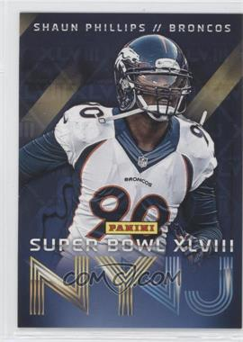 2014 Panini Super Bowl XLVIII - Denver Broncos #9 - Shaun Phillips