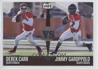 Derek Carr, Jimmy Garoppolo
