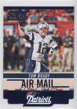 2014 Score - Air Mail Die Cuts #AM2 - Tom Brady