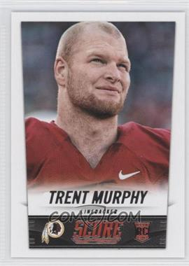 2014 Score - [Base] #434 - Trent Murphy