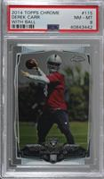 Derek Carr (With Ball) [PSA 8 NM‑MT]