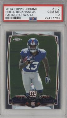 2014 Topps Chrome - [Base] #117.1 - Odell Beckham Jr. (Facing Forward) [PSA 10]