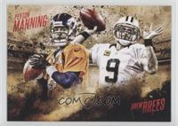 Peyton Manning, Drew Brees