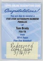 Tom Brady /25 [REDEMPTION Being Redeemed]