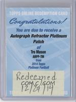 Tre Mason /5 [Being Redeemed]