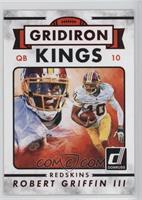 Gridiron Kings - Robert Griffin III