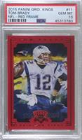 Tom Brady (Base) [PSA 10 GEM MT]