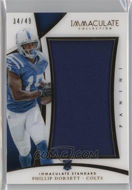 2015 Panini Immaculate Collection - Immaculate Standard #IST-PD - Phillip Dorsett /49