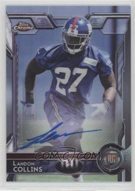 2015 Topps Chrome - Autographs #118 - Rookies - Landon Collins