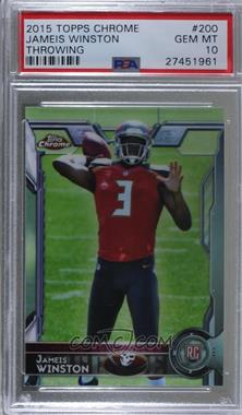 2015 Topps Chrome - [Base] #200.1 - Rookies - Jameis Winston (Base) [PSA 10 GEM MT]
