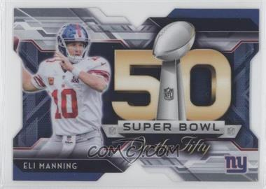 2015 Topps Chrome - Super Bowl 50 Die-Cuts #SBDC-EM - Eli Manning
