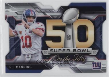 2015 Topps Chrome - Super Bowl 50 Die-Cuts #SBDC-EM - Eli Manning