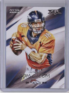 2015 Topps Fire - [Base] #50 - Peyton Manning
