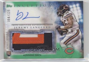 2015 Topps Inception - Autographed Jumbo Patches - Green #AJP-JL - Jeremy Langford /125