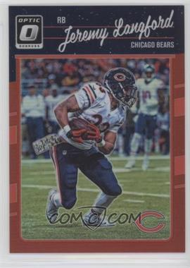 2016 Donruss Optic - [Base] - Red #18 - Jeremy Langford /99