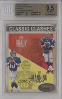 Eli Manning, Tom Brady [BGS9.5]