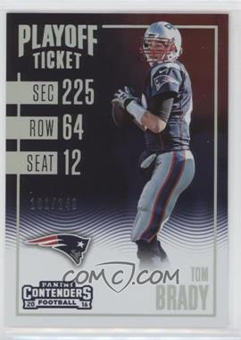 2016 Panini Contenders - [Base] - Playoff Ticket #58 - Tom Brady /249
