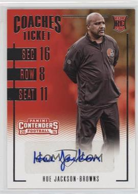 2016 Panini Contenders - [Base] #297 - Coaches Ticket - Hue Jackson