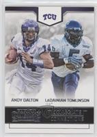 LaDainian Tomlinson, Andy Dalton