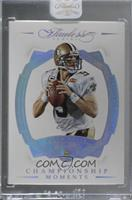 Championship Moments - Drew Brees /1 [Uncirculated]