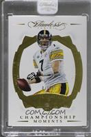 Championship Moments - Ben Roethlisberger /20 [ENCASED]