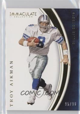 2016 Panini Immaculate Collection - [Base] #64 - Troy Aikman /99