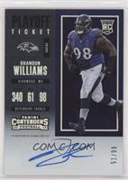 Rookie Ticket/Rookie Ticket Variation - Brandon Williams /99