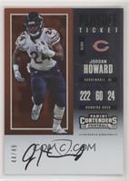 Veteran Ticket - Jordan Howard #/49