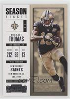 Season Ticket - Michael Thomas