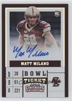 College Ticket - Matt Milano /99