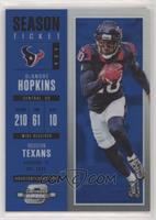 Season Ticket - DeAndre Hopkins #/99