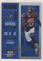 Season Ticket - DeAndre Hopkins /99