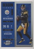 Season Ticket - Ben Roethlisberger #/99