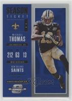 Season Ticket - Michael Thomas /99