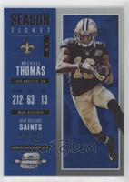 Season Ticket - Michael Thomas #/99