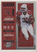 Season Ticket - David Johnson #/199