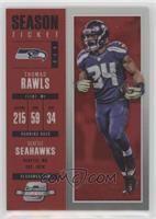 Season Ticket - Thomas Rawls #/199