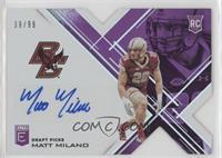 Draft Picks - Matt Milano /99