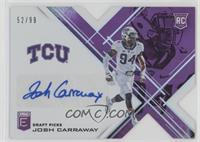 Draft Picks - Josh Carraway #/99