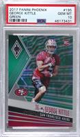 Rookies - George Kittle [PSA 10 GEM MT] #/25