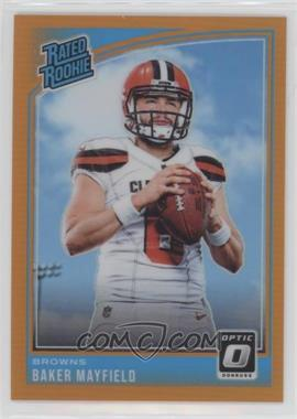2018 Donruss Optic - [Base] - Orange #153 - Rated Rookies - Baker Mayfield /199