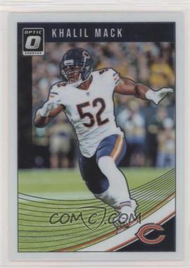 2018 Donruss Optic - [Base] #20 - Khalil Mack