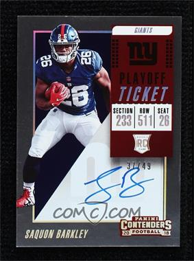 2018 Panini Contenders - [Base] - Playoff Ticket #102.1 - RPS - Saquon Barkley /49