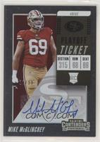Rookie Ticket Autograph - Mike McGlinchey #/99
