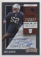Rookie Ticket/Rookie Ticket Variation - Duke Dawson #/99